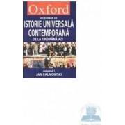 Dictionar de istorie universala contemporana de la 1900 pana azi - Oxford - 2 Volume