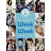 Your Pregnancy Week by Week by Vickie Hugo
