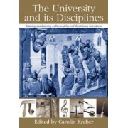 The University and its Disciplines by Carolin Kreber