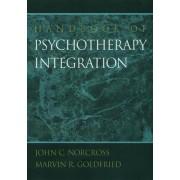 Handbook of Psychotherapy Integration by John C. Norcross