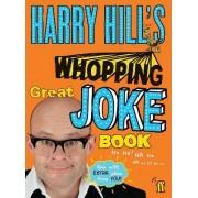 Harry Hill's Whopping Great Joke Book by Harry Hill