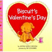 Biscuits Valentine Day by Alyssa Satin Capucilli