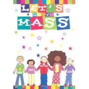 Let's Go to Mass by Aileen Urquhart