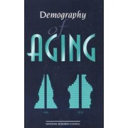 Demography of Aging by Committee on Population