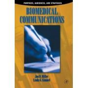 Biomedical Communications by Jon D. Miller