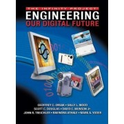 Engineering Our Digital Future by Geoffrey C. Orsak