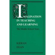 Imagination in Teaching & Learning (Paper Only) by Egan