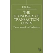 The Economics of Transaction Costs by Pinninti Krishna Rao