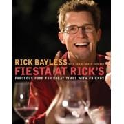 Fiesta at Rick's by Rick Bayless