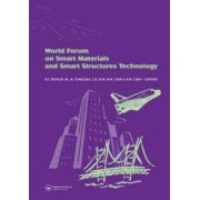 World Forum on Smart Materials and Smart Structures Technology by B. F. Spencer