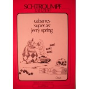 "Schtroumpf Fanzine Mensuel N° 28 Mars 79 Cabanes ""Super As"" Jerry Spring"