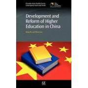 Development and Reform of Higher Education in China by Hong Zhu