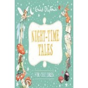 Night-time Tales for Children (Enid Blyton: Bedtime Tales)