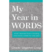 My Year in Words: What I Learned from Choosing One Word a Week for One Year