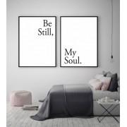 Hippe zwart wit set posters met tekst Be still my soul