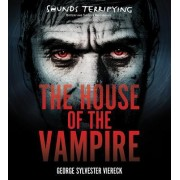 The House of the Vampire