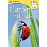 Garden Friends by DK Publishing