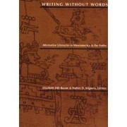 Writing without Words by Elizabeth Hill Boone