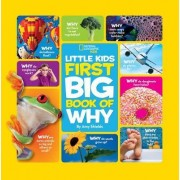 National Geographic Little Kids First Big Book of Why by Amy Shields