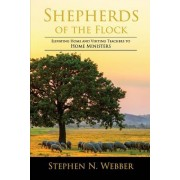 Shepherds of the Flock: Elevating Home and Visiting Teachers to Home Ministers