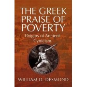 The Greek Praise of Poverty by Professor William Desmond