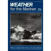 Weather for the Mariner by William J. Kotsch