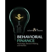 Behavioral Finance by Lucy Ackert