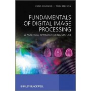Fundamentals of Digital Image Processing by Chris Solomon