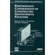 Performance Confirmation of Constructed Geotechnical Facilities by Alan J. Lutenegger