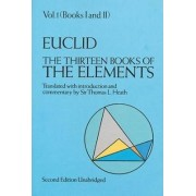 The Thirteen Books of the Elements: Volume 1 by Euclid
