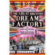 The Great British Dream Factory(Dominic Sandbrook)