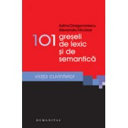 101 greşeli de lexic şi de semantică