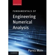 Fundamentals of Engineering Numerical Analysis by Parviz Moin