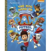 The Big Book of Paw Patrol by Golden Books
