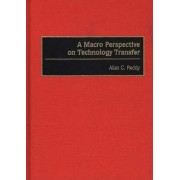A Macro Perspective on Technology Transfer by Allan C. Reddy