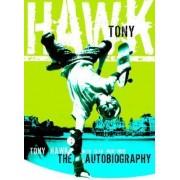 Tony Hawk Professional Skateboarder: The Autobiography by Tony Hawk