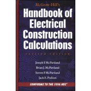 McGraw-Hill Handbook of Electrical Construction Calculations, Revised Edition by Brian J. McPartland