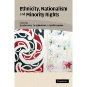Ethnicity, Nationalism, and Minority Rights by Stephen J. May