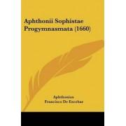 Aphthonii Sophistae Progymnasmata (1660) by Aphthonius