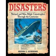 Disasters by Brenda Z Guiberson