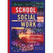 School Social Work by David Dupper