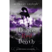 The Dance of the Red Death by Bethany Griffin