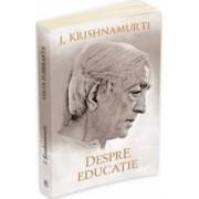 Despre Educatie Ed.2014 - J. Krishnamurti
