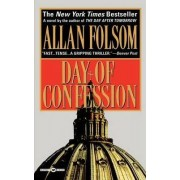 The Day of Confession by Allan Folsom