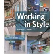 Working in Style: Architecture, Interior, Design(Chris van Uffelen)