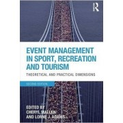 Event Management in Sport, Recreation and Tourism by Cheryl Mallen
