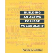 Building an Active College Vocabulary by Patricia Licklider