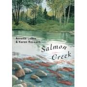 Salmon Creek by Annette Lebox