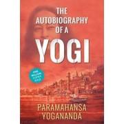 Autobiography of a Yogi by Yogananda Paramahamsa