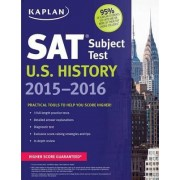 Kaplan SAT Subject Test U.S. History 2015-2016 by Kaplan